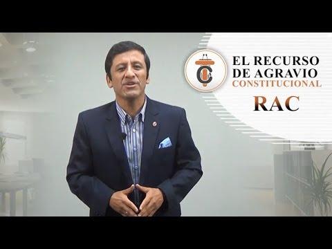 EL RAC - RECURSO DE AGRAVIO CONSTITUCIONAL -Tribuna Constitucional 61 - Guido Aguila Grados
