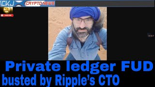 XRP Ripple/XRP: XRP's Private ledger FUD busted by Ripple's CT.. XRP in action