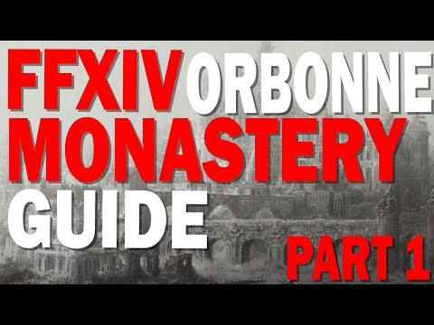 The Orbonne Monastery - The Thunder God | Final Fantasy XIV - Patch