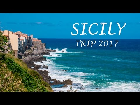 ITALY – SICILY TRIP 2017