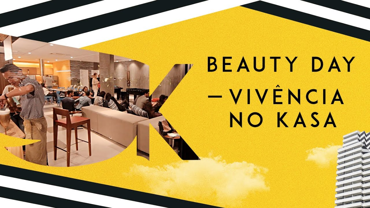 Beauty Day – Vivência no KASA Coliving