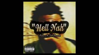 "Busara | ""Hell Nah"" (feat. Jeff Bowman)"