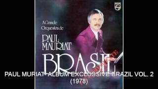PAUL MURIAT- ALBUM EXCLUSSIVE BRAZIL PART 2 1978