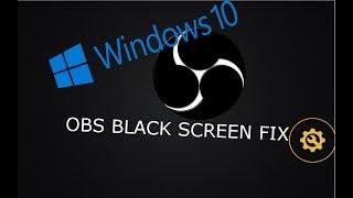 obs black screen game capture windows 10 - मुफ्त