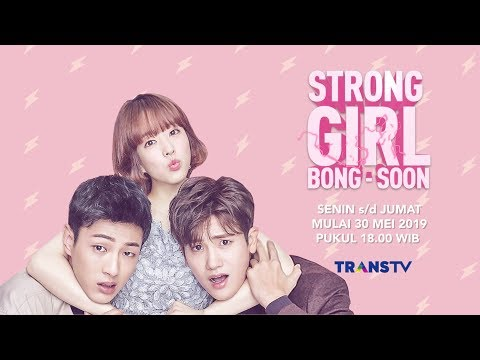 Segera tayang drama korea  quot strong woman   bong soon quot