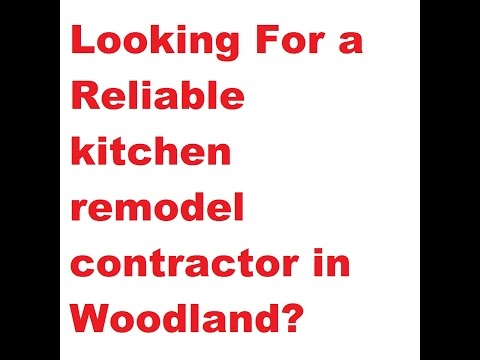 Need a reliable contractor in Woodland?