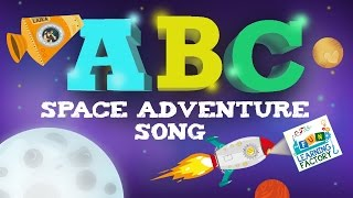 ABC Space Adventure SONG  | Learn the English Alphabet | Fun Sing Along for Preschool Kids