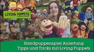 Handpuppenspiel Anleitung - Tipps und Tricks mit Living Puppets