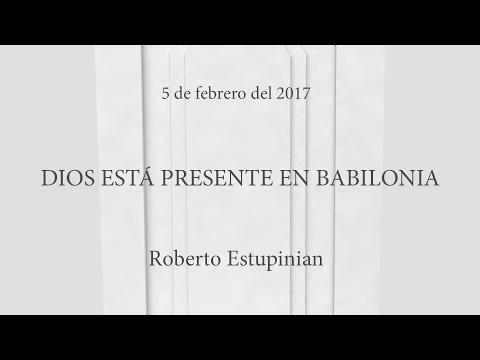 Dios Está Presente En Babilonia