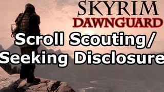 Skyrim: Scroll Scouting & Seeking Disclosure Quests (Dawnguard DLC Walkthrough)