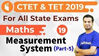 2:30 PM - CTET & TET 2019 | Maths By Naman Sir | Measurement System