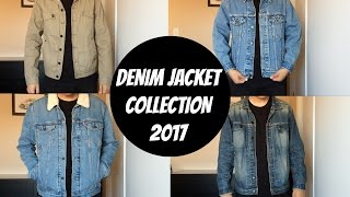 MY DENIM JACKET COLLECTION 2017! (Levis Sherpa, Truckers & Comune Jackets)