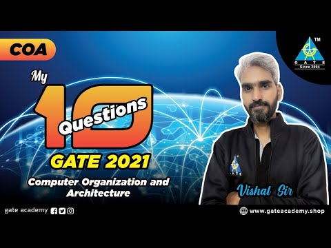 My 10 Questions of COA for GATE 2021 | By Vishal Sir | CS/IT ...