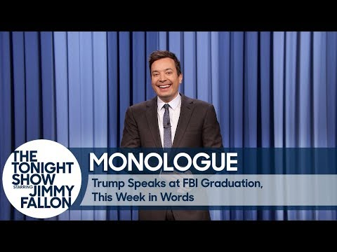Trump Speaks at FBI Graduation, This Week in Words - Monologue