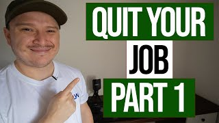 QUIT YOUR JOB FOR DAY TRADING - PART 1