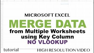 Excel - Merge Data from Multiple Sheets Based on Key Column