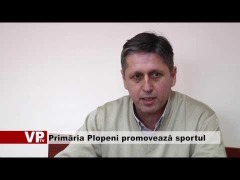 Primăria Plopeni promovează sportul