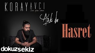 Koray Avcı - Hasret (Official Audio)