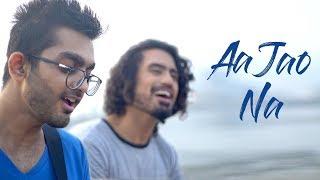 Aa Jao Na (Remix Cover) - DAWgeek & Aasa Singh | Veere Di Wedding | Arijit Singh | Shashwat Sachdev