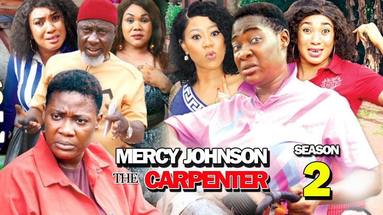 Mercy Johnson The Carpenter (2019) (Part 2)
