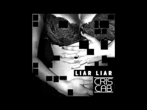 Cris Cab - Liar Liar (Official Audio) Mp3