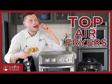 Best Air Fryers - Phillips Air Fryer VS Cuisinart Air Fryer VS Delonghi Comparison