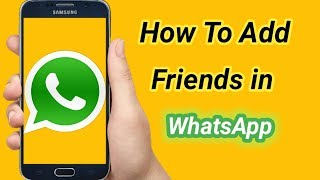 How to make friends in whatsapp - 免费在线视频最佳电影电视