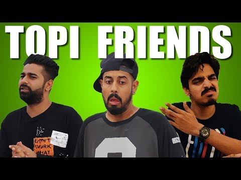 Topi Friends | Bekaar Films | Funny