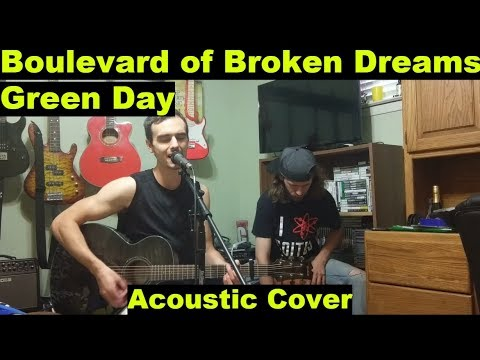 Boulevard of Broken Dreams - Green Day (Cover)