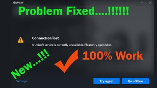 """How to Fix - UPLAY """"A Ubisoft Service is Currently Unavailable. Please Try Again Later """" Error"""