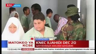 KNEC iliahidi kutangaza matokeo ya KCSE kabla ya Dec 20