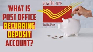 What is Post Office Recurring Deposit Account? | Post Office RD Account | IndianMoney.com