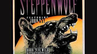 John Kay and Steppenwolf - Aint Nothing Like it Used to Be