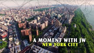 A Moment with JW - New York City