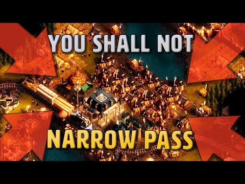 YOU SHALL NOT (NARROW) PASS - They Are Billions Campaign Part 19