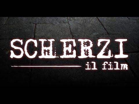 SCHERZI – il film (1 minuto di anteprima)