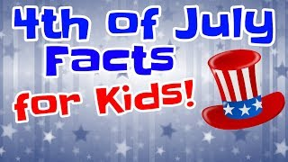 4th of July Facts For Kids | Fourth of July Video