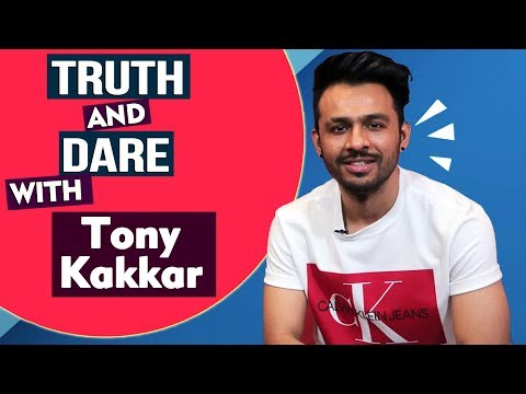Celebrity Interview- Truth and Dare with Tony Kakkar