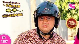 Taarak Mehta Ka Ooltah Chashmah - Full Episode 1357 - 04th August, 2018