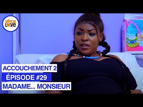 MADAME... MONSIEUR - épisode #29 - Un accouchement problématique 2 (série africaine, #Cameroun)