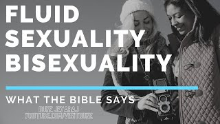 Bisexuality, Fluid Sexuality - What Does The Bible Say? - Rev. Dr. Duke Jeyaraj answers