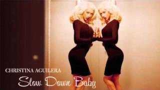 Christina Aguilera - Slow Down Baby (Official Instrumental)
