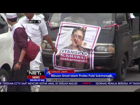 Ribuan Umat Islam Protes Puisi Sukmawati -NET24