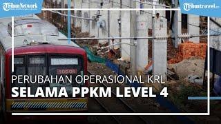 Jam Operasional KRL Selama PPKM Level 4 Diperpanjang, Berlaku Mulai 26 Juli 2021