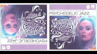 Psychedelic Jazz Smoking Tunes