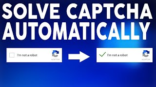 How To Solve Or Bypass Captcha Verification on Automatically Without Solving The Puzzle In 2020