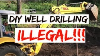 It Is 100% ILLEGAL To Drill Your Own Well!!!