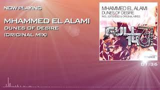 FO140R036: Mhammed El Alami - Dunes Of Desire (Original Mix)