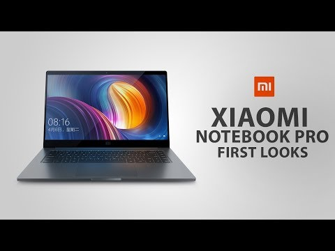 Xiaomi Mi Notebook Pro - First Looks
