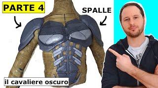 THE DARK KNIGHT COSPLAY _ Come Fare Il Costume [Ep.4] SPALLE